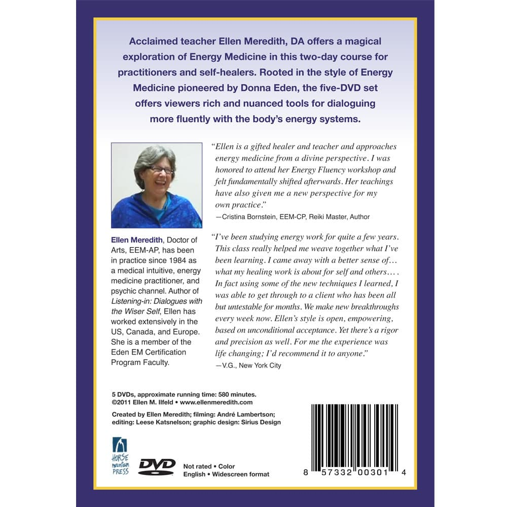 Energy Fluency: Energy Medicine for Practitioners and Self-healers
